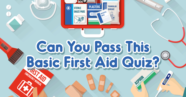 Can You Pass This Basic First Aid Quiz 2