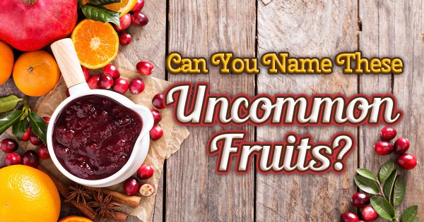 Can You Name These Uncommon Fruits? 🍑🍋🍆