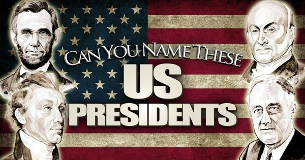 Can You Name These U.S. Presidents?