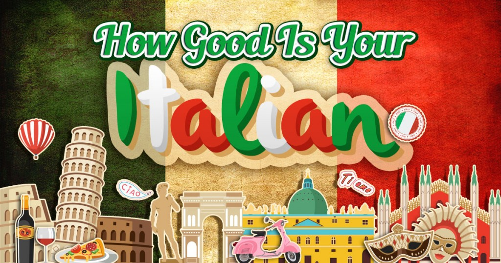 How Good Is Your Italian?