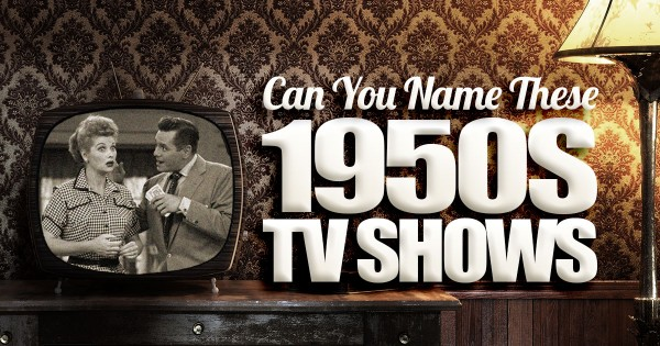 Can You Name These 1950s TV Shows?