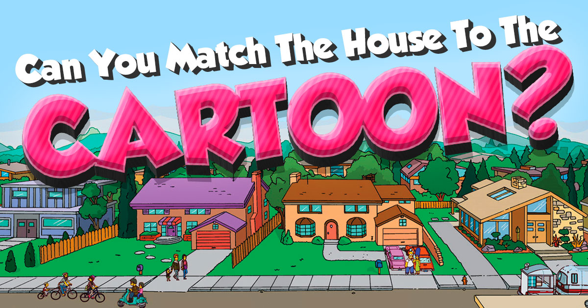 Can You Match The House To The Cartoon?