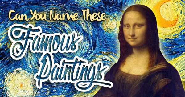 Can You Name These Famous Paintings?
