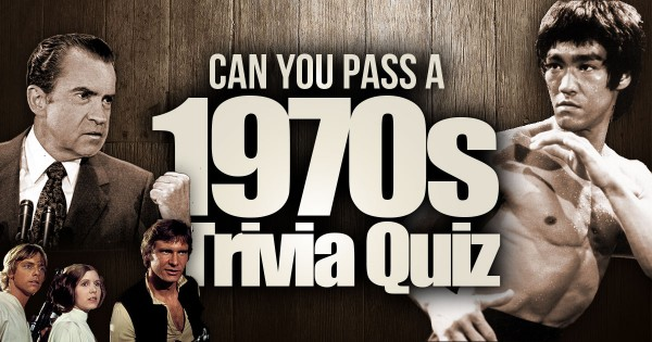 Can You Pass A 1970s Trivia Quiz?