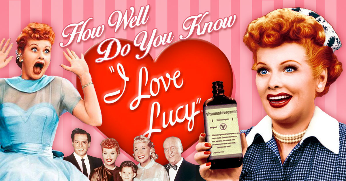 How Well Do You Know I Love Lucy?