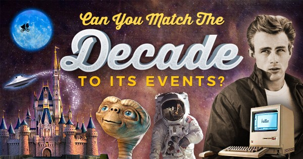 Can You Match The Decade To Its Events?