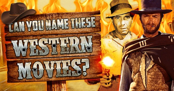 Can You Name These Western Movies?