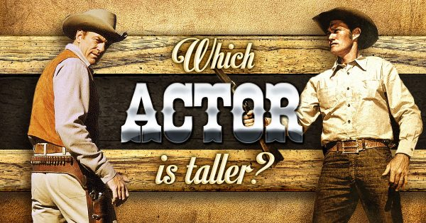 Which Actor Is Taller?
