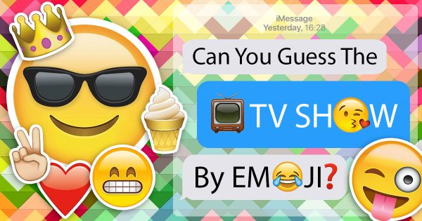 Can You Guess The TV Show By Emoji?