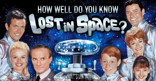 How Well Do You Know 'Lost In Space'?