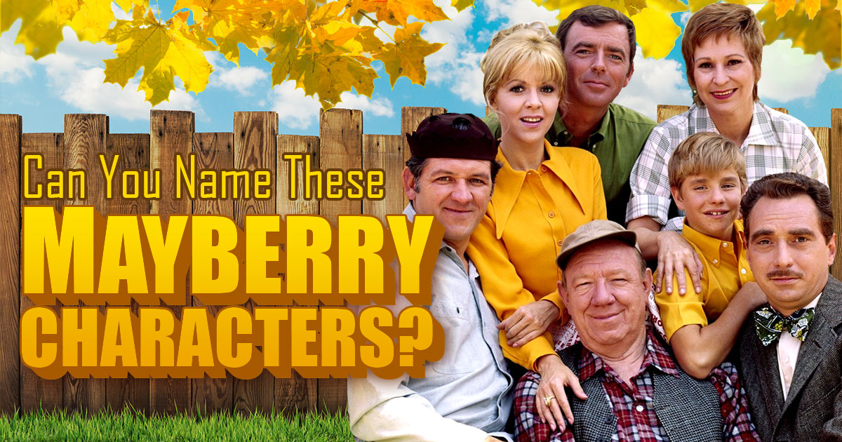 Can You Name These Mayberry Characters?