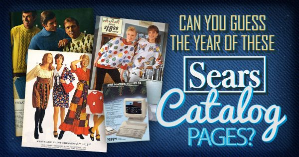 Can You Guess The Year Of These Sears Catalog Pages?