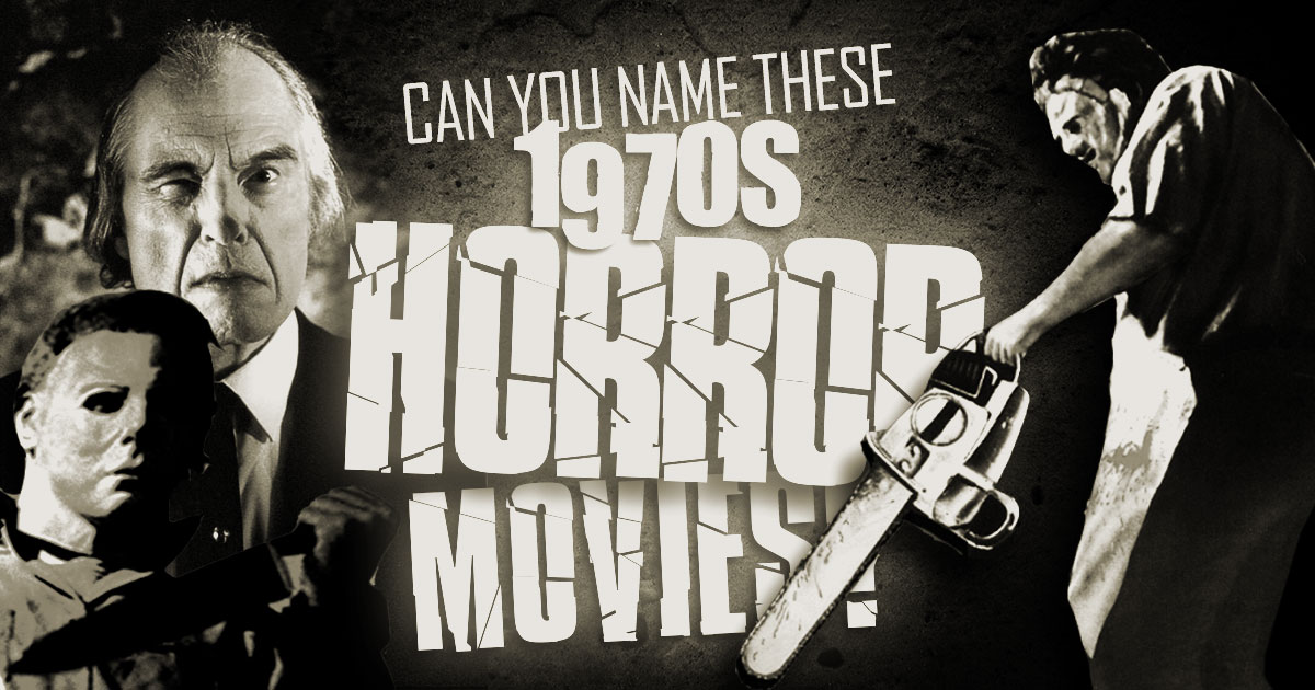 can-you-name-these-1970s-horror-movies