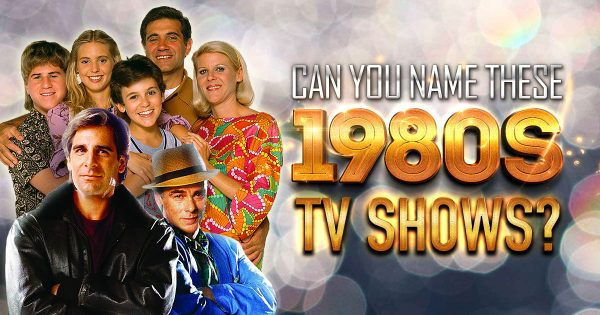 Can You Name These 1980s TV Shows? (Medium Level)