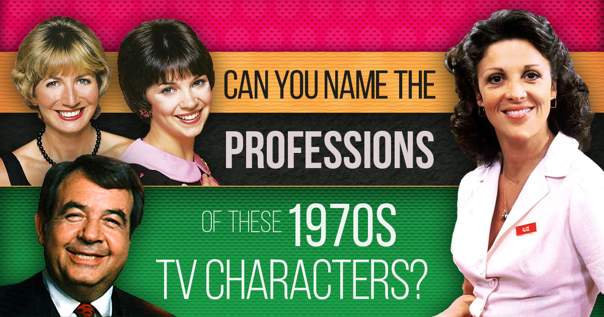 Can You Name The Professions Of These 1970s TV Characters?