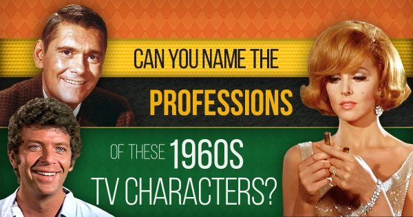 Can You Name The Professions Of These 1960s TV Characters?