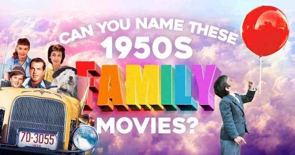 can-you-name-these-1950s-family-movies