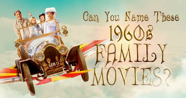can-you-name-these-1960s-family-movies