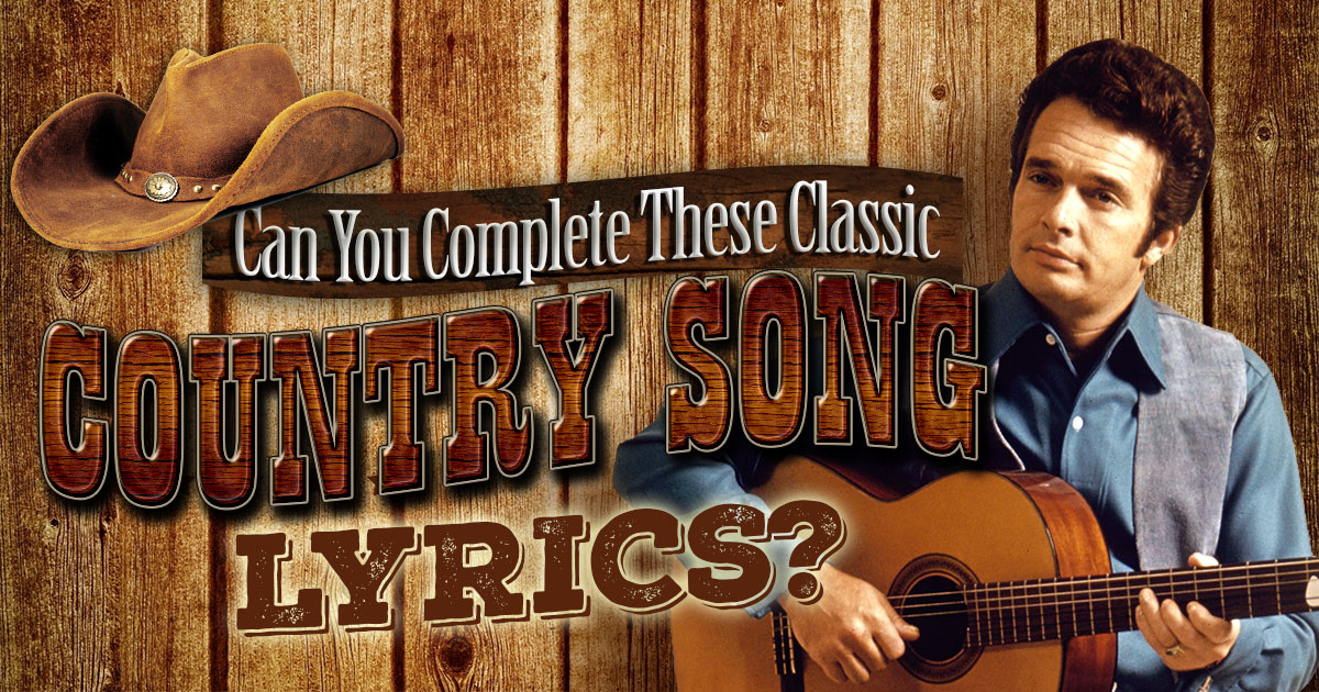can-you-complete-these-classic-country-song-lyrics
