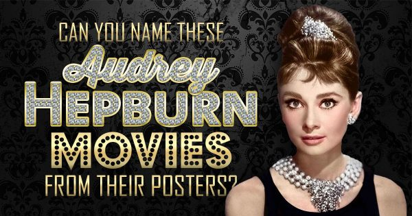 can-you-name-these-audrey-hepburn-movies-from-their-posters