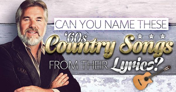 Can You Name These 1960s Country Songs From Their Lyrics?