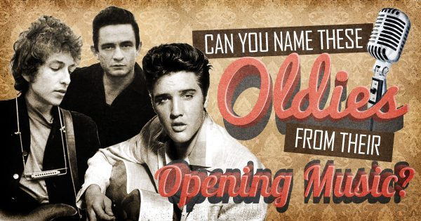 Can You Name These Oldies From Their Opening Music?