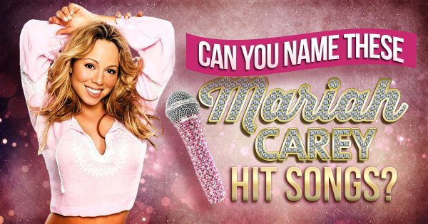 Can You Name These Mariah Carey Hit Songs?