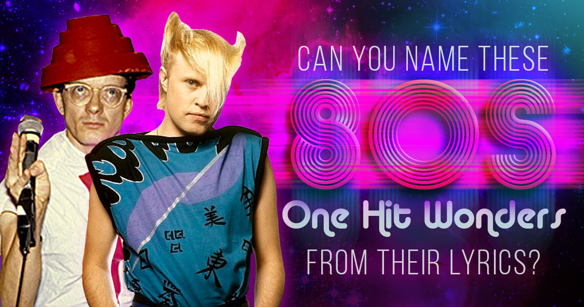 can-you-name-these-1980s-one-hit-wonders-from-their-lyrics
