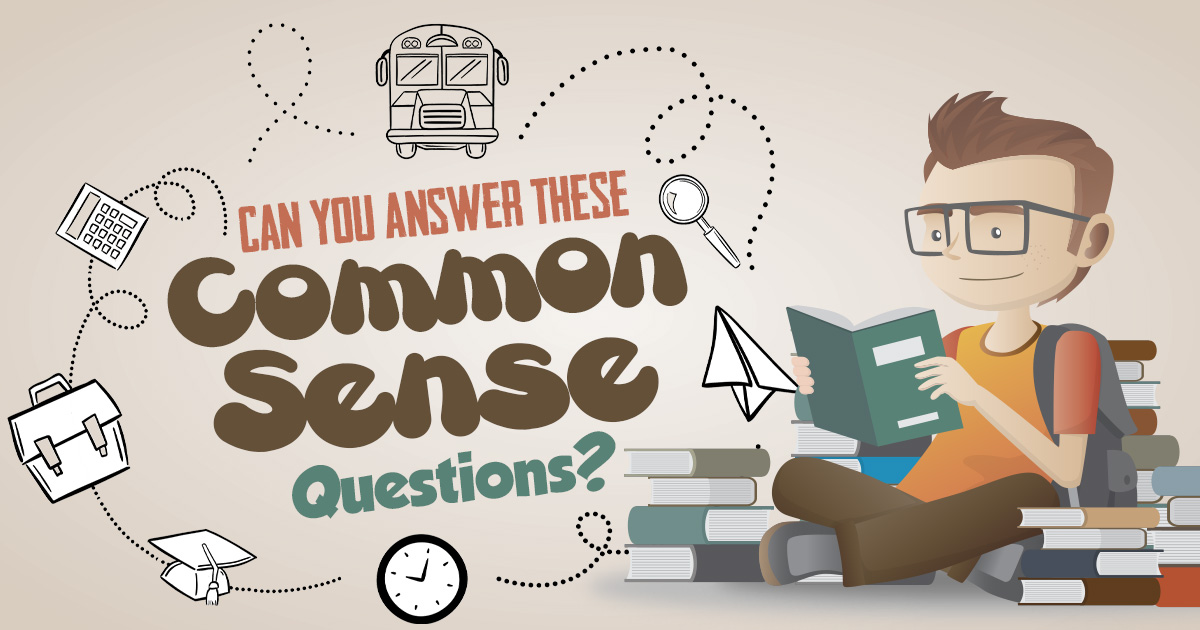 can-you-answer-these-common-sense-questions