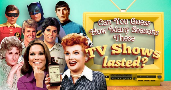 can-you-guess-how-many-seasons-these-tv-shows-lasted