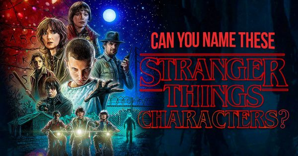 can-you-name-these-%22stranger-things%22-characters