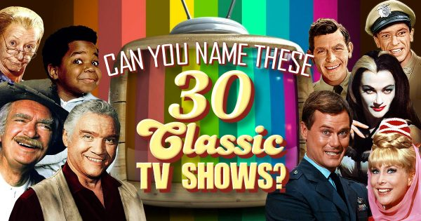 Can You Name These 30 Classic TV Shows?