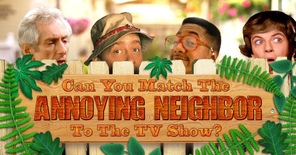 can-you-match-the-annoying-neighbor-to-the-tv-show