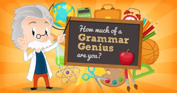 How Much Of A Grammar Genius Are You?