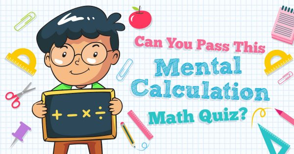 ✏️ Can You Pass This Mental Calculation Math Quiz?